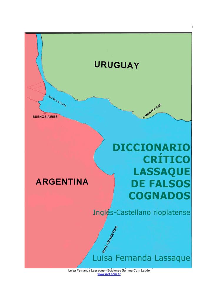 Diccionario crítico Laque de falsos cognados inglés ... on