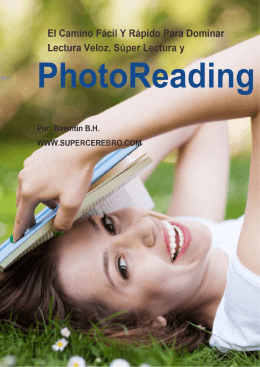 El Camino Facil y Rapido Para Dominar PhotoReading y