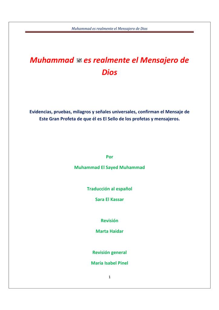 Muhammad es realmente el Mensajero Dios Mensajero de