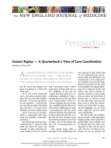 Instant Replay—A Quarterback`s View of Care Coordination