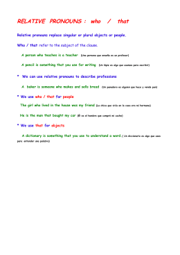 RELATIVE PRONOUNS : who / that