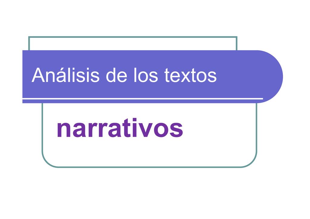 Análisis De Un Texto Narrativo