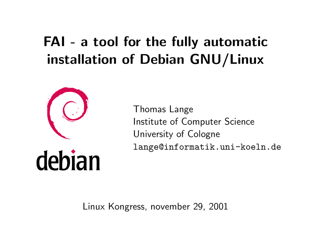 FAI - a tool for the fully automatic installation of Debian