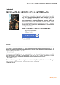 Get eBook « Inmigrante: For Here for to Go (Paperback)