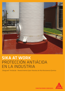 Sika at work PROTECCIÓN ANTIÁCIDA EN LA INDUSTRIA