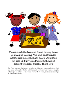 Please check the Lost and Found for any items you may