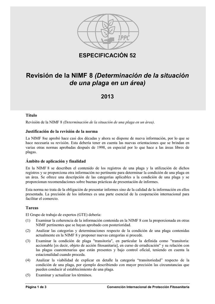 Revisión de la NIMF 8 (Determinación de la situación de una