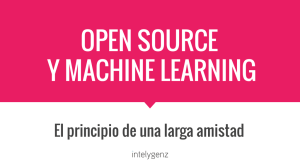 OPEN SOURCE Y MACHINE LEARNING