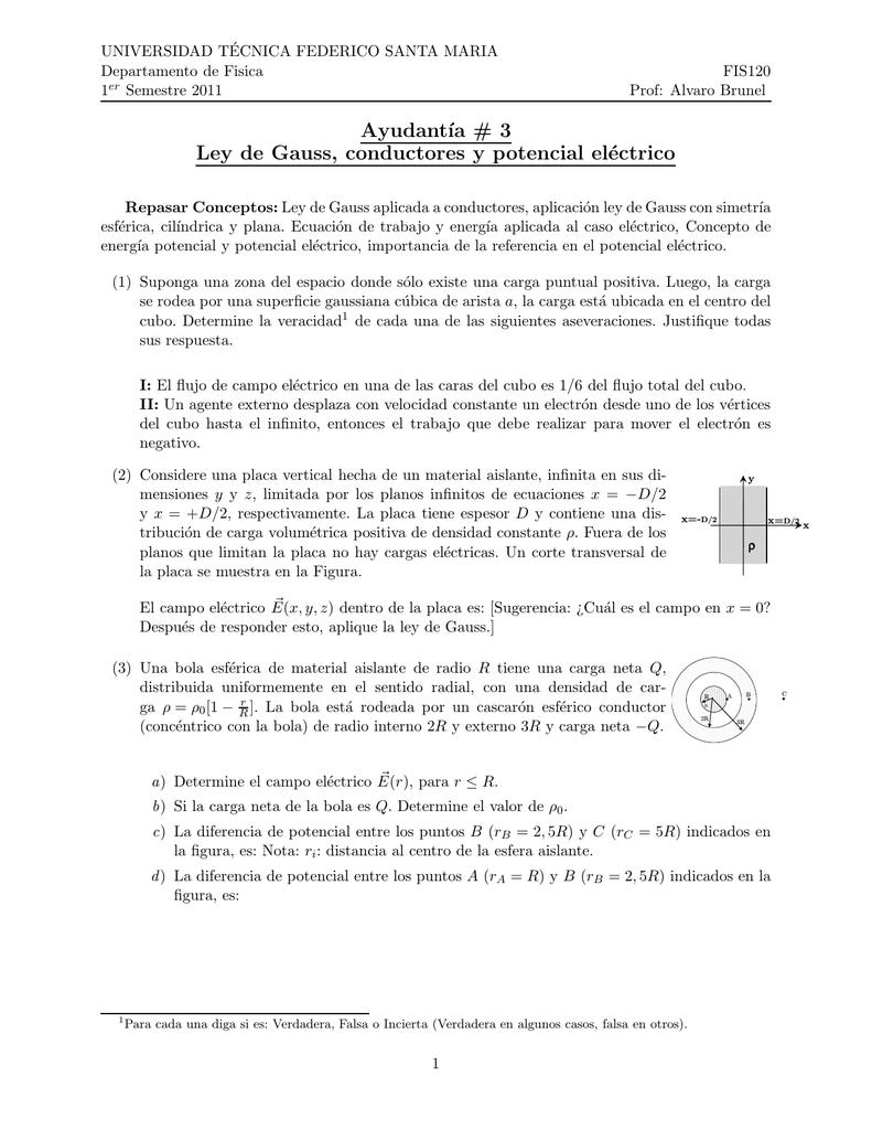 Ayudant´ıa # 3 Ley de Gauss, conductores y potencial eléctrico