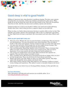 Good sleep is vital to good health