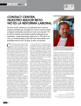 CONTACT CENTER, NUESTRO MAYOR RETO NO ES LA