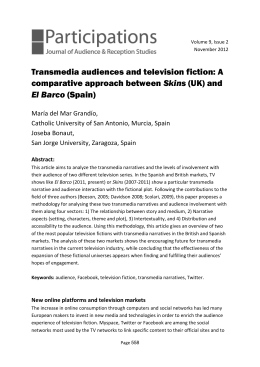 Transmedia audiences and television fiction: A