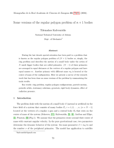 Some versions of the regular polygon problem of n + 1 bodies