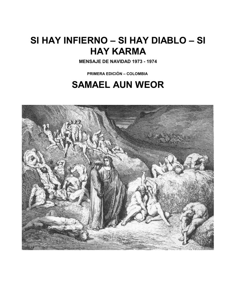 Si hay infierno, Si hay Diablo, Si hay Karma