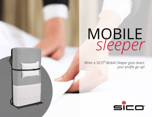 When a SICO® Mobile Sleeper goes down, your profits go up!