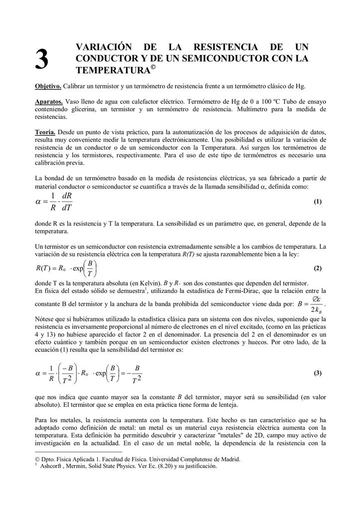 Variacion De La Resistencia De Un Conductor Y De Un Semiconductor Cálculo de la resistencia eléctrica según el tipo y la forma del conductor. la resistencia de un conductor