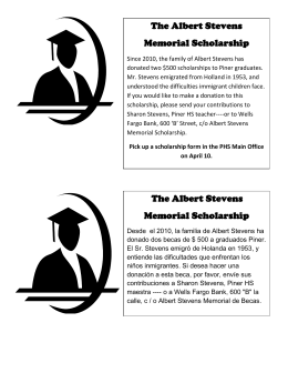 The Albert Stevens Memorial Scholarship The