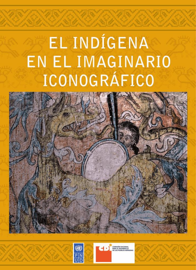 El Indígena En El Imaginario Iconográfico