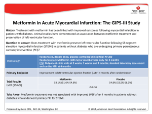Metformin in Acute Myocardial Infarction: The GIPS