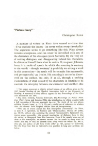 Christopher RowE A number of writers on Plato have wanted to