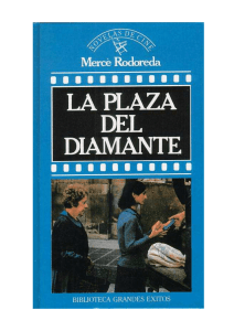 Rodoreda. Mercé - La plaza del Diamante