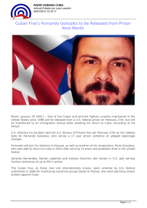Cuban Five`s Fernando Gonzalez to be Released from Prison Next