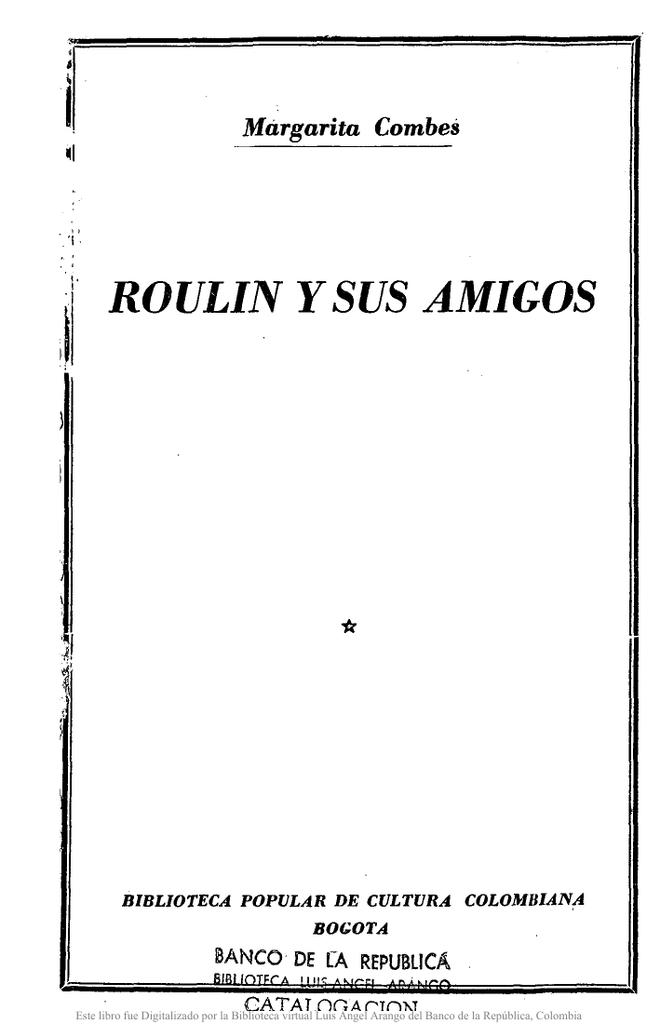 ROULIN y SUS AMIGOS - Actividad Cultural del Banco de la
