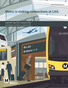 Metro is making connections at LAX.