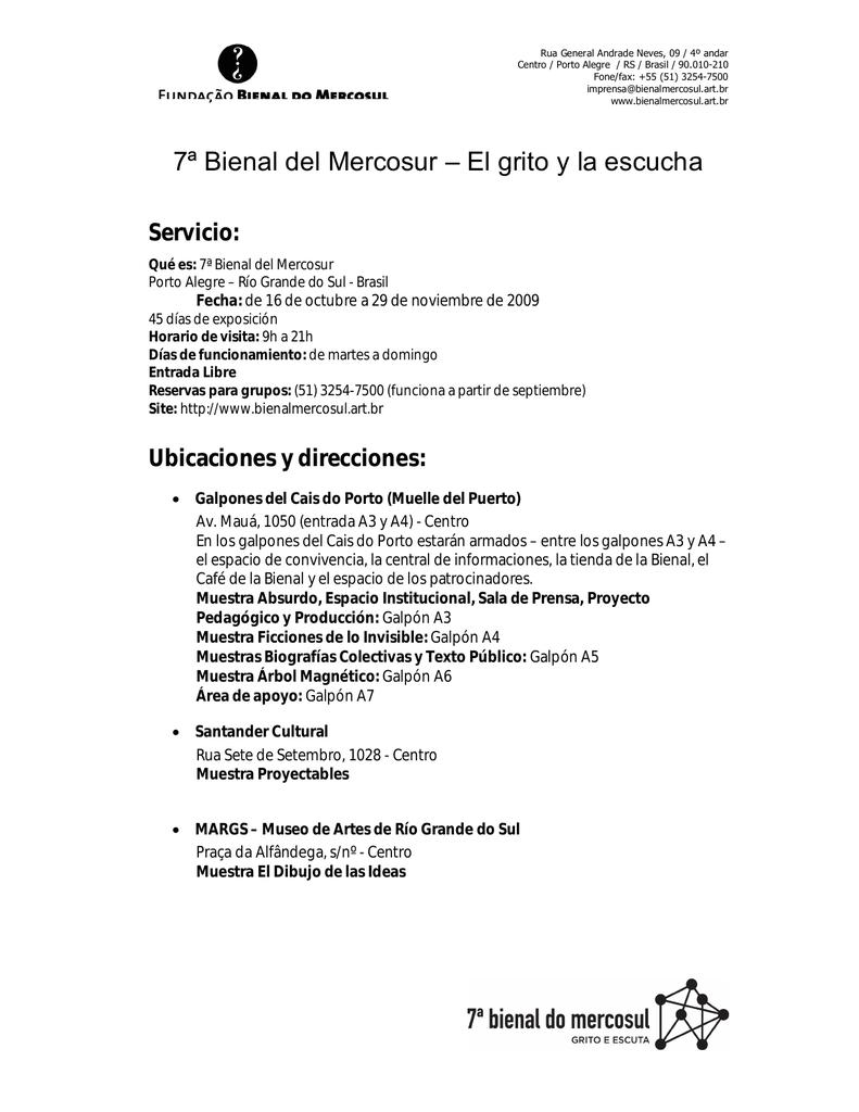 7ª Bienal Del Mercosur El Grito Y La Escucha