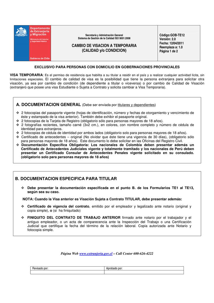 CAMBIO DE VISACION A TEMPORARIA (CALIDAD y/o CONDICION