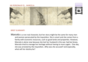 Marcela is a non real character, but her story might be the same for ma