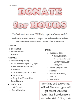 In return, you will get parent volunteer hours, just drop donations off