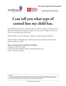 I can tell you what type of central line my child has.