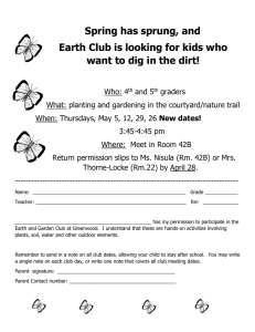 Spring has sprung, and Earth Club is looking for kids who want to