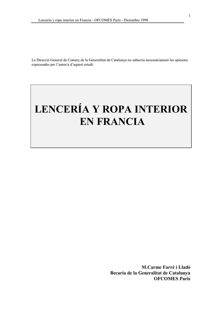 2acb1f2a1332 1 Lencería y ropa interior en Francia - OFCOMES París - Diciembre 1998 La  Direcció General de Comerç de la Generalitat de Catalunya no subscriu ...