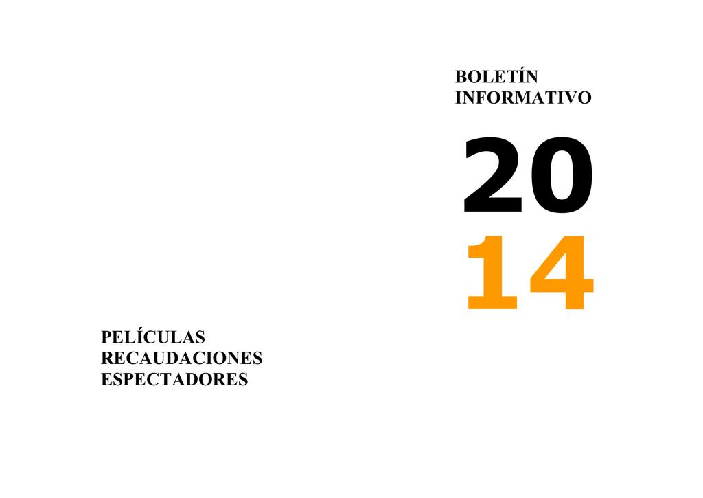 80a4cf5c1 BOLETÍN INFORMATIVO PELÍCULAS RECAUDACIONES