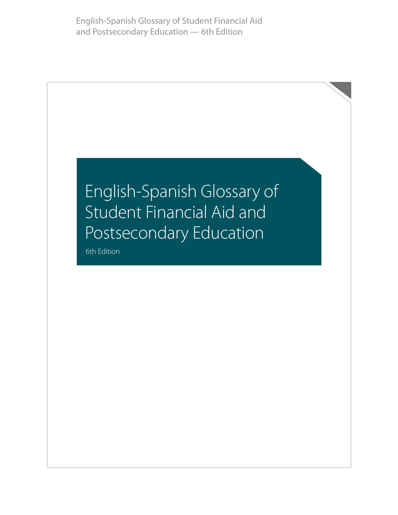English-Spanish Glossary of Student Financial aid and