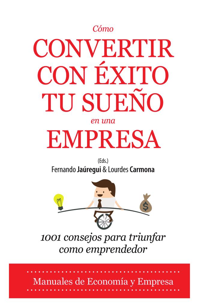 1460d4e5 CÓMO CONVERTIR CON ÉXITO TU SUEÑO EN UNA EMPRESA