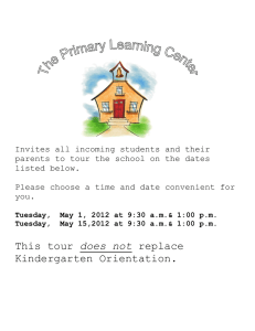 This tour does not replace Kindergarten Orientation.