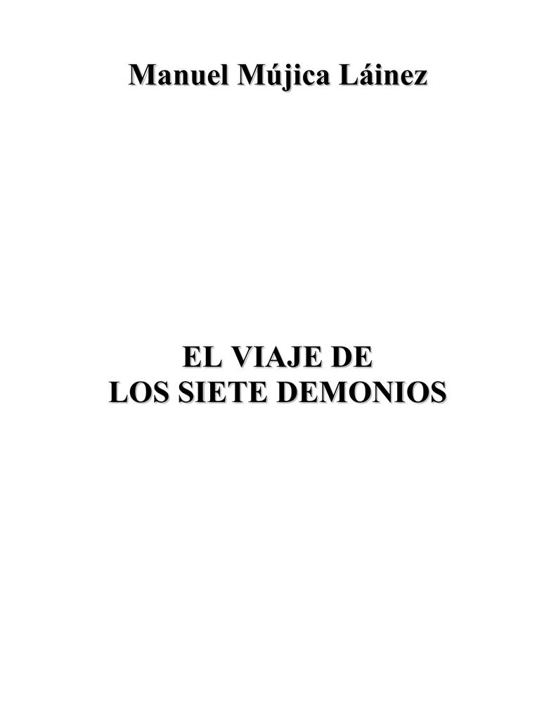 Manuel Mújica Láinez EL VIAJE DE LOS SIETE DEMONIOS