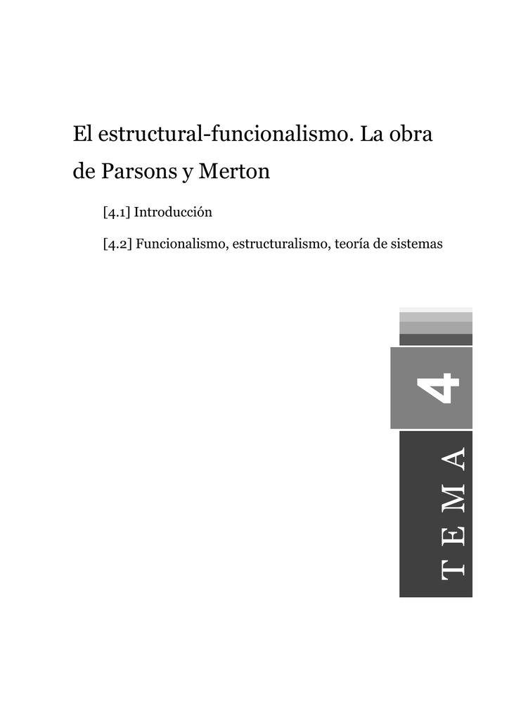 El Estructural Funcionalismo La Obra De Parsons Y Merton