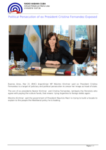Political Persecution of ex President Cristina Fernandez Exposed