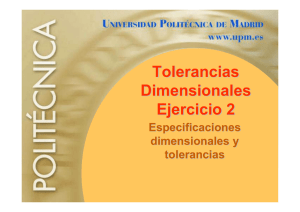 Tolerancias Dimensionales Ejercicio 2