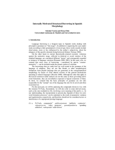 Internally Motivated Structural Borrowing in Spanish Morphology