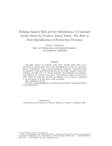 Hedging Against Risk and the Substitution of Consumer Issued