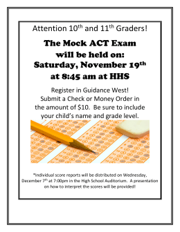 Attention 10th and 11th Graders! The Mock ACT Exam will be held on