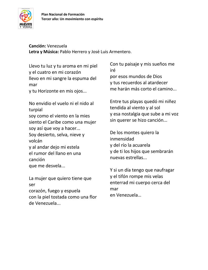 1d4c6eb0e238 Plan Nacional de Formación Tercer año  Un movimiento con espíritu Canción   Venezuela Letra y Música  Pablo Herrero y José Luis Armentero.