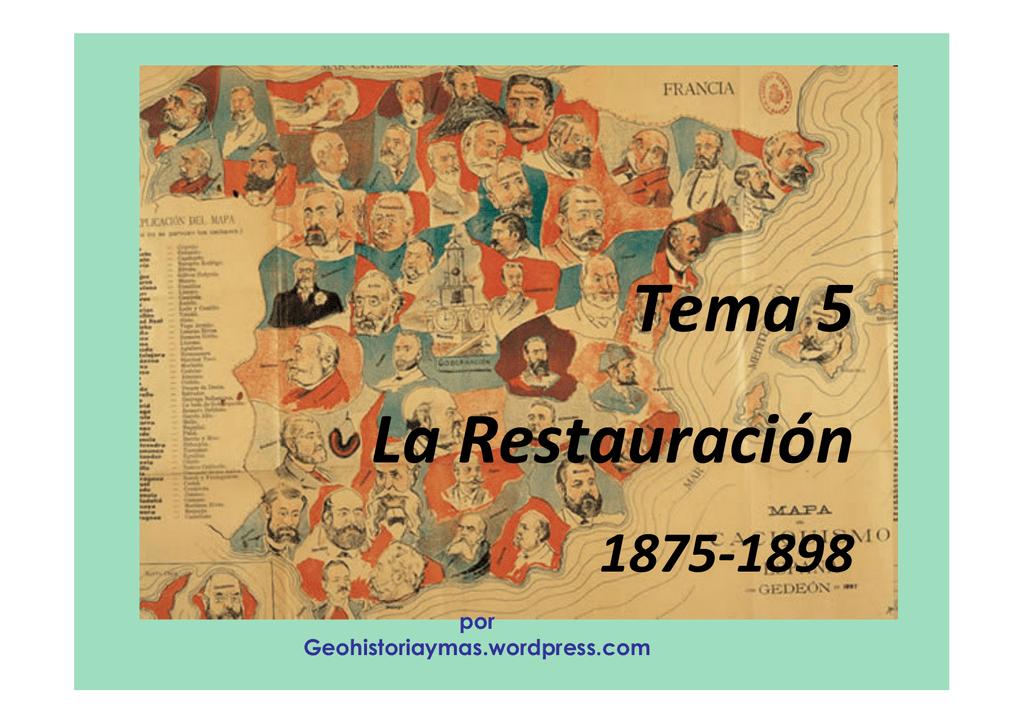 Tema 5: La Restauración - geohistoriaymas