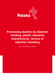 Processing plastics by injection molding, plastic elements