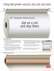 3M™ Repulpable Splicing System Get on a Roll